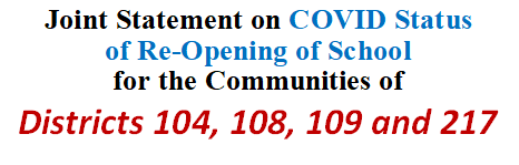 Joint Statement on COVID Status of Re-Opening of School for the Communities of Districts 104, 108, 109 and 217
