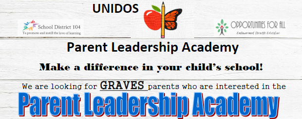 SD104 Graves Elementary School:  Parent Leadership Academy Information