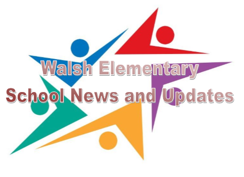 Walsh Elementary School Newsletter LINK