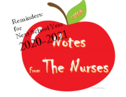 Notes From The Nurses: Reminders for Next School Year 2020-2021