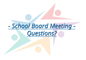 School Board Meeting - Questions